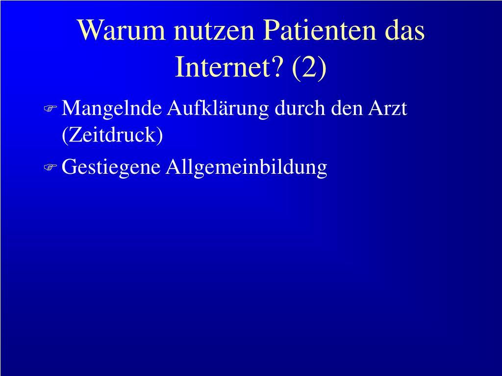 Warum nutzen Patienten das Internet? (2)