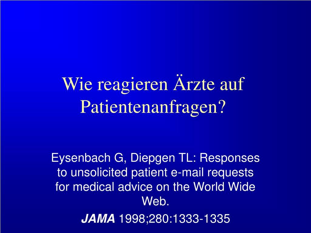 Wie reagieren Ärzte auf Patientenanfragen?