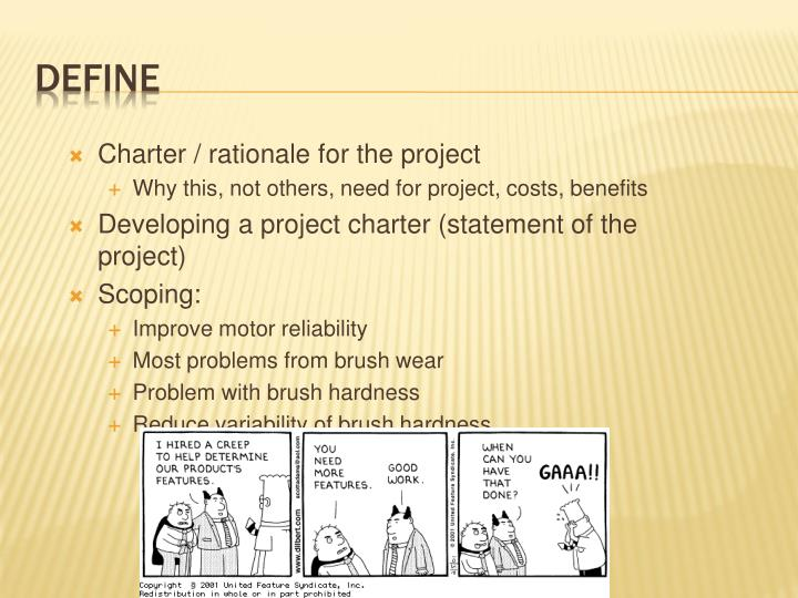 Charter / rationale for the project