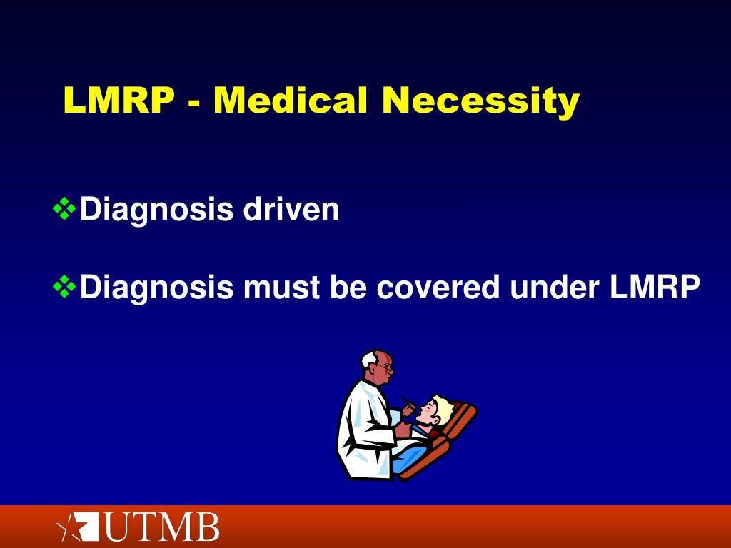 LMRP - Medical Necessity