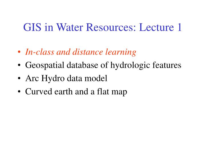 Gis in water resources lecture 11