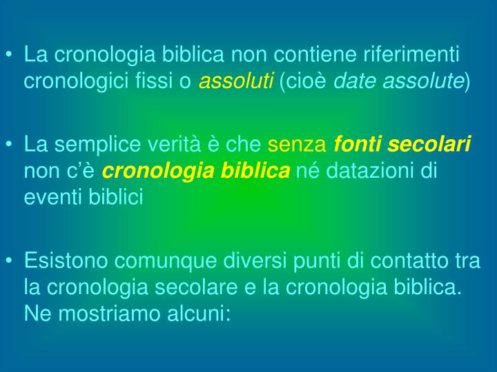 La cronologia biblica non contiene riferimenti