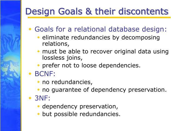 Design Goals & their discontents