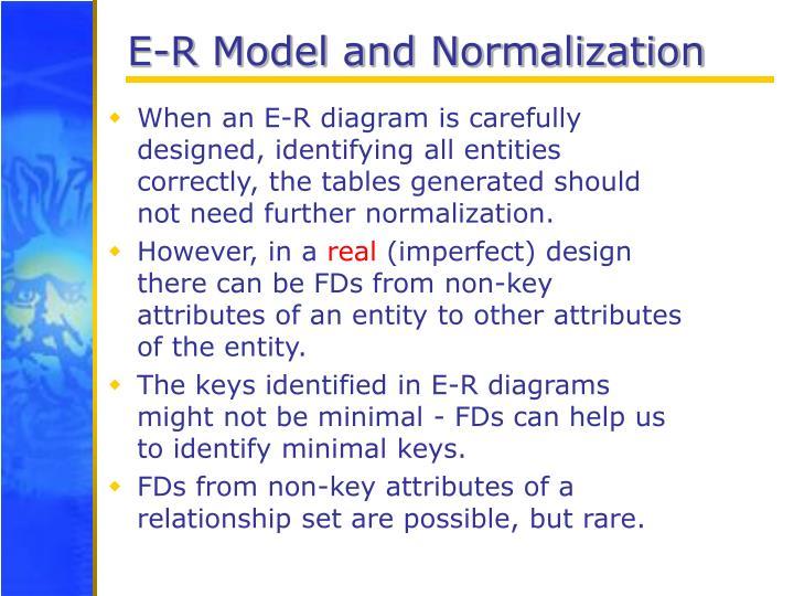 E-R Model and Normalization