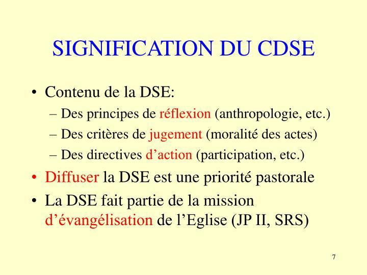 SIGNIFICATION DU CDSE