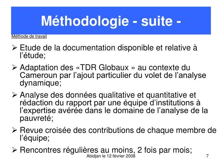 Méthodologie - suite -