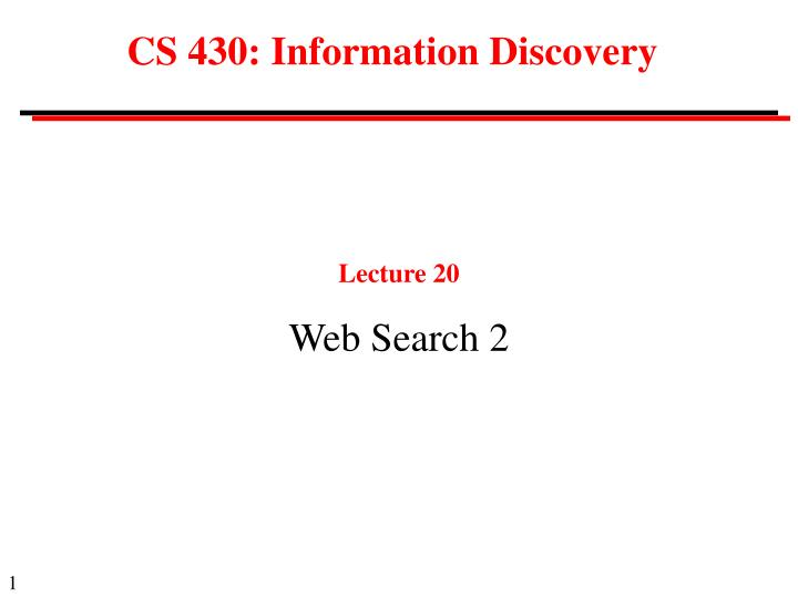 Cs 430 information discovery