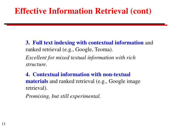 Effective Information Retrieval (cont)