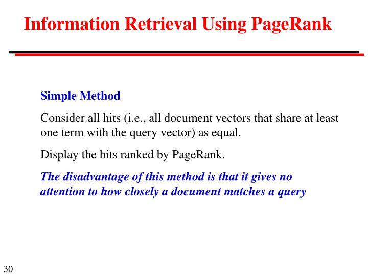 Information Retrieval Using PageRank