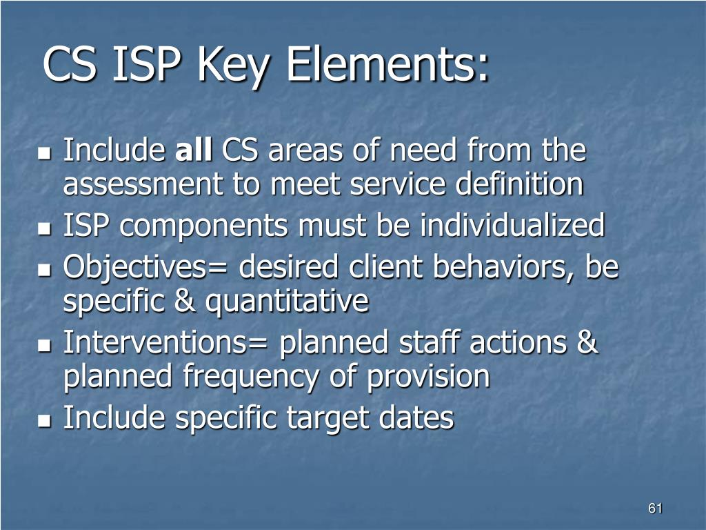 CS ISP Key Elements: