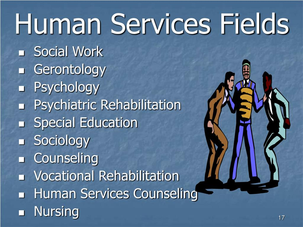 Human Services Fields