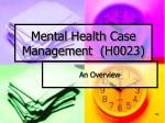 mental health case management h0023