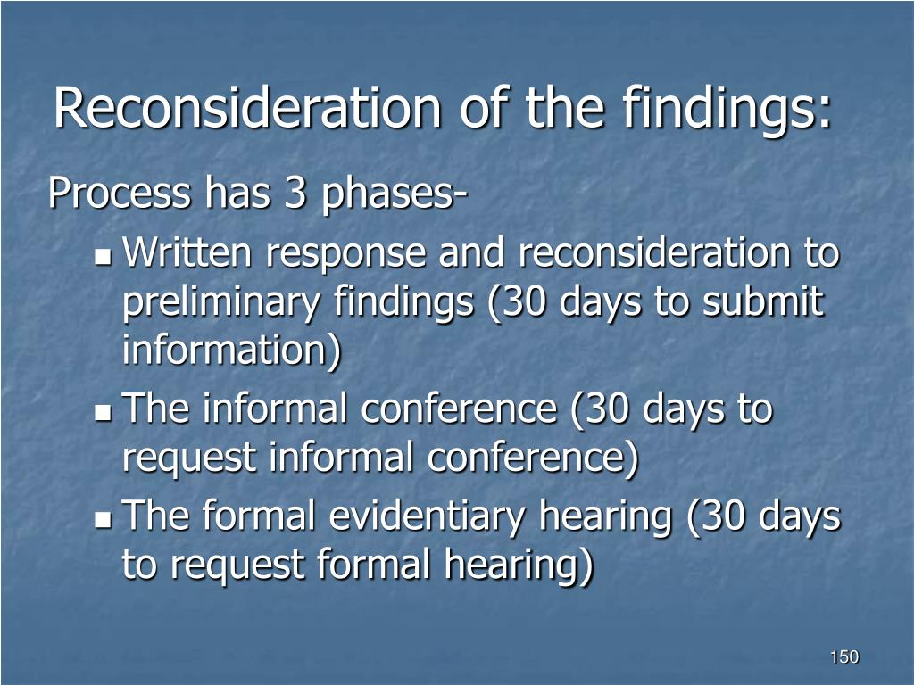 Reconsideration of the findings: