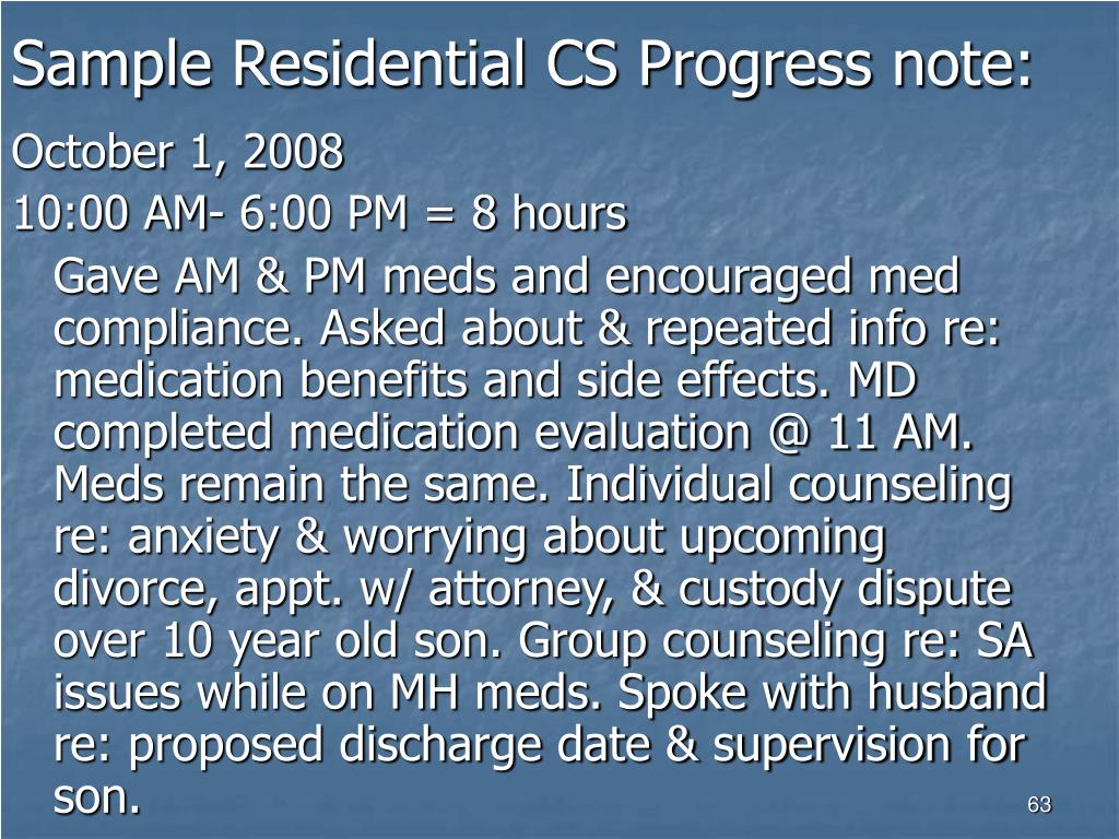 Sample Residential CS Progress note: