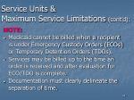 service units maximum service limitations cont d44