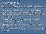 service units maximum service limitations cont d83