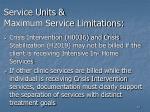 service units maximum service limitations