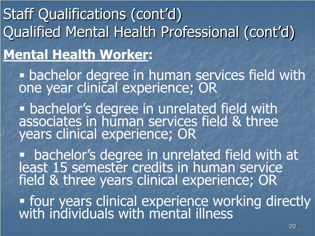 Staff Qualifications (cont'd)