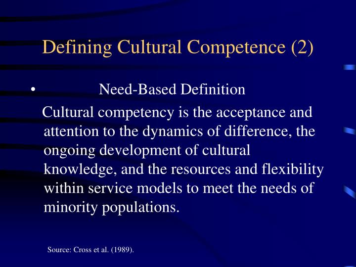 Defining Cultural Competence (2)