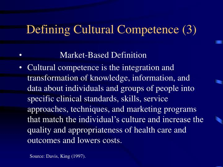 Defining Cultural Competence (3)