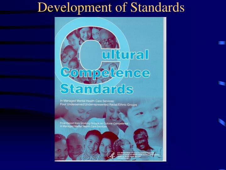 Development of Standards