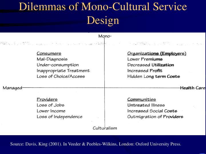 Dilemmas of Mono-Cultural Service Design