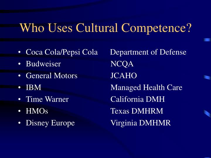 Who Uses Cultural Competence?