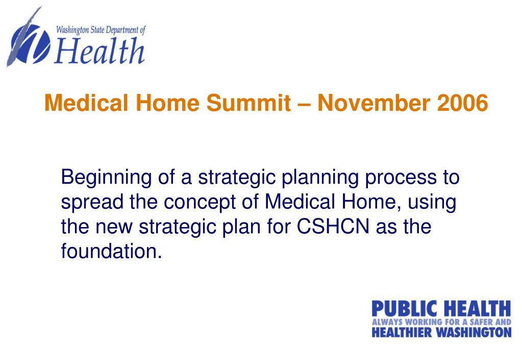 Medical Home Summit – November 2006