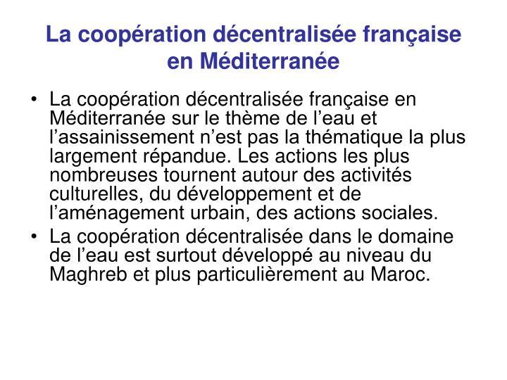 La coopération décentralisée française en Méditerranée