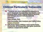 children particularly vulnerable