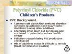 polyvinyl chloride pvc children s products