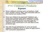 pvc children s products exposure