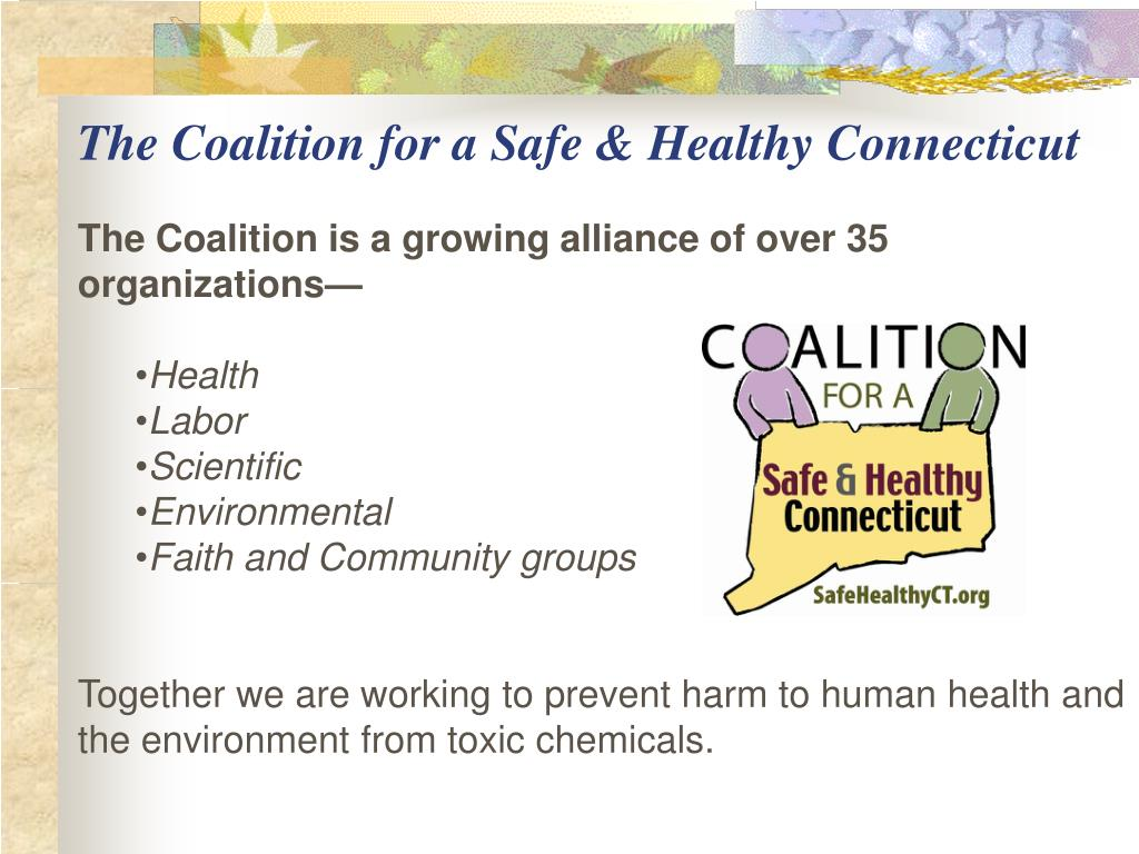 The Coalition for a Safe & Healthy Connecticut