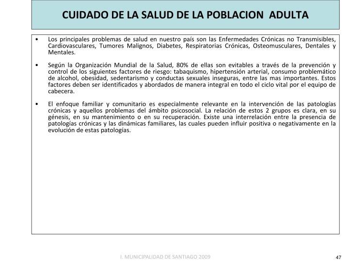 CUIDADO DE LA SALUD DE LA POBLACION  ADULTA