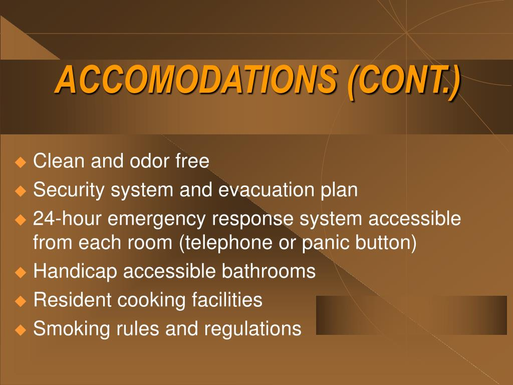 ACCOMODATIONS (CONT.)