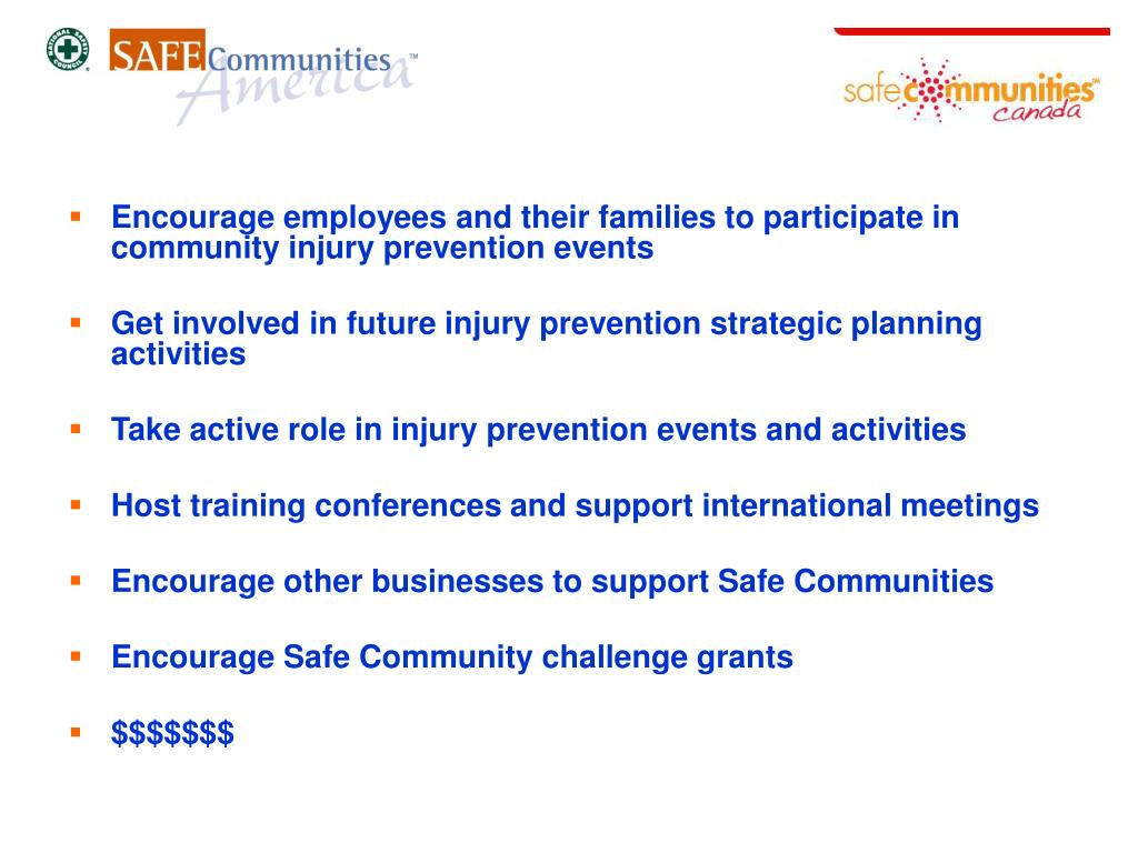 Encourage employees and their families to participate in community injury prevention events