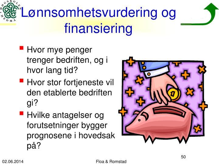 Lønnsomhetsvurdering og finansiering