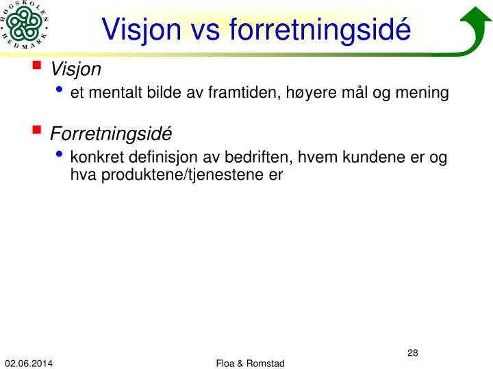 Visjon vs forretningsidé