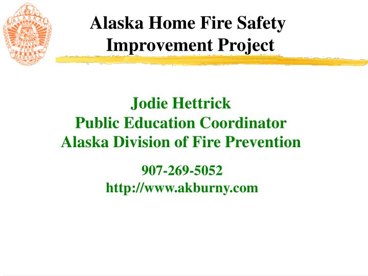 Jodie hettrick public education coordinator alaska division of fire prevention