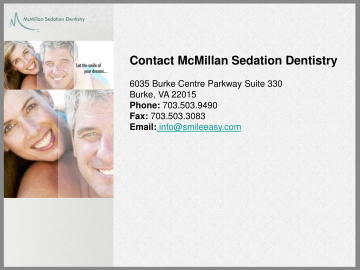 Contact McMillan Sedation Dentistry
