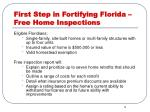 first step in fortifying florida free home inspections