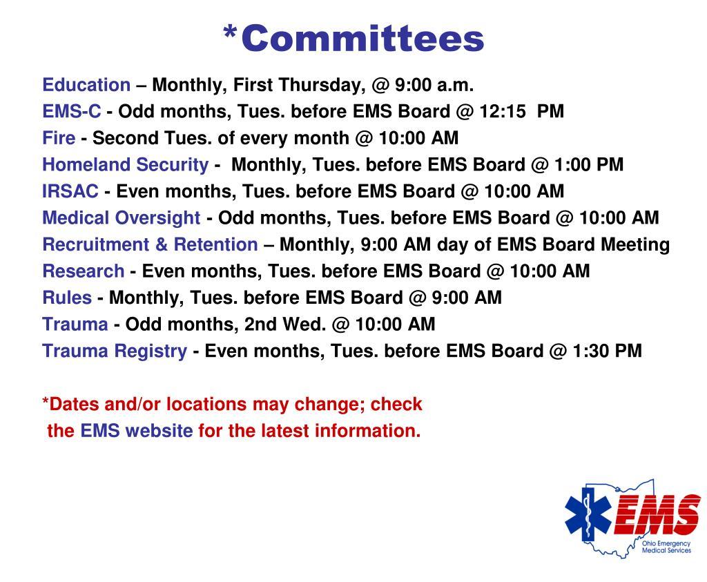 *Committees