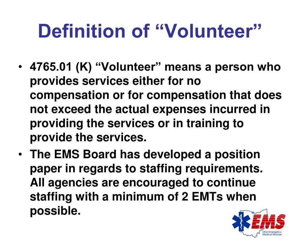 "Definition of ""Volunteer"""