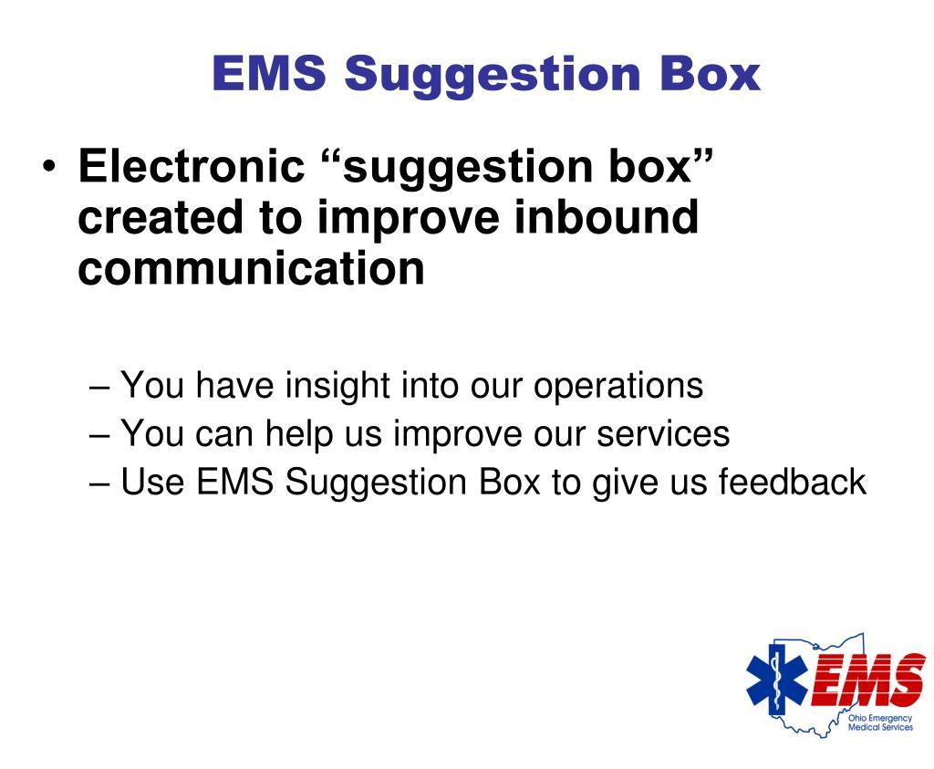 EMS Suggestion Box