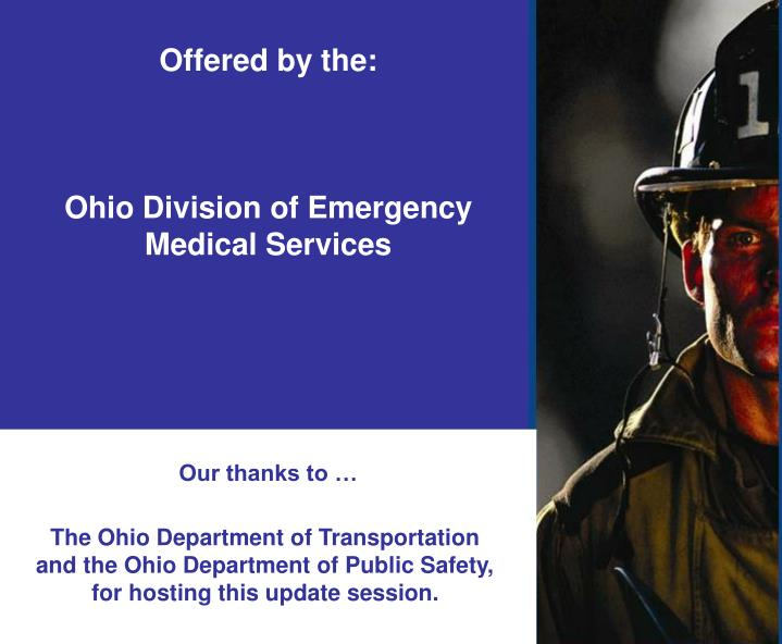Offered by the ohio division of emergency medical services