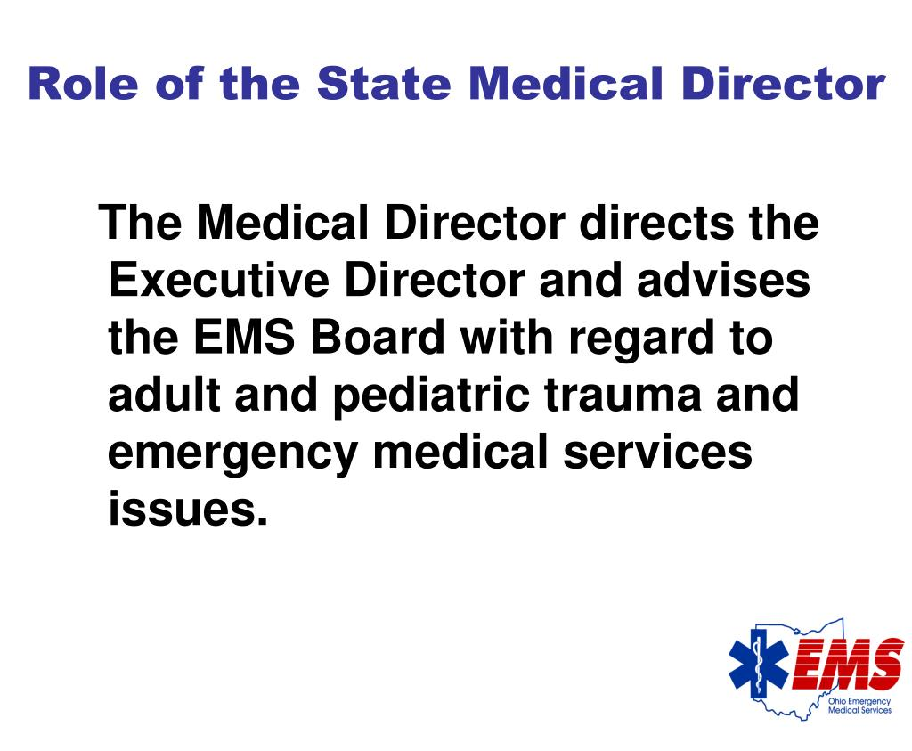 Role of the State Medical Director