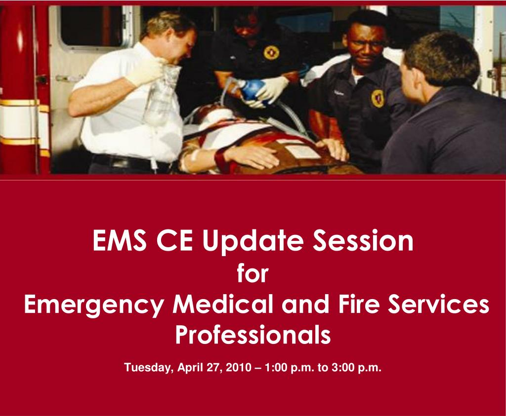 EMS CE Update Session