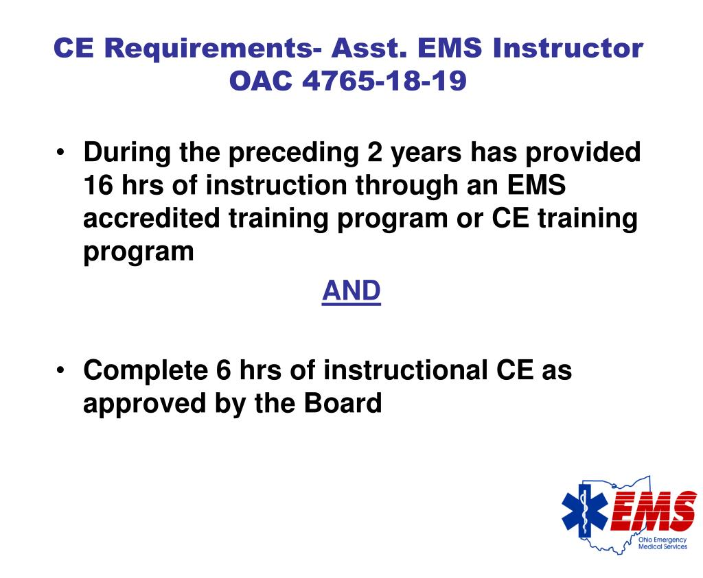 During the preceding 2 years has provided 16 hrs of instruction through an EMS accredited training program or CE training program
