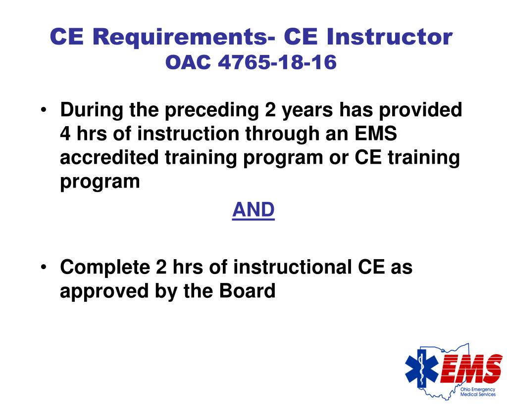 During the preceding 2 years has provided 4 hrs of instruction through an EMS accredited training program or CE training program