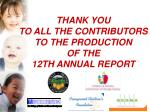 thank you to all the contributors to the production of the 12th annual report